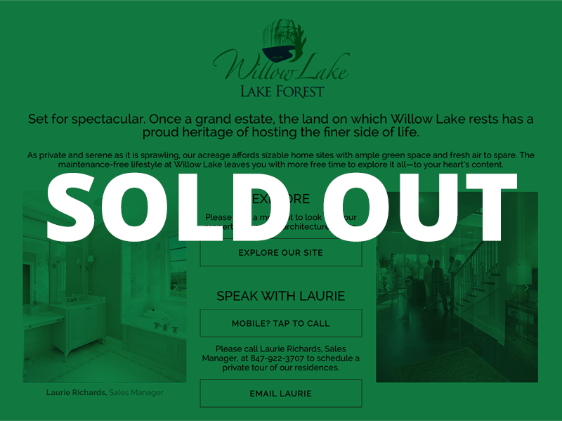 Willow Lake is Sold Out!